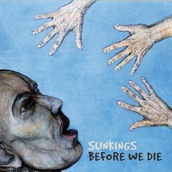 Sunkings - Before We Die
