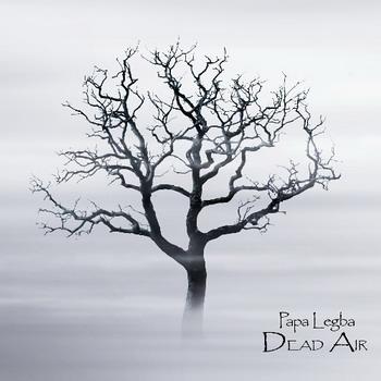 Papa Legba - Dead Air