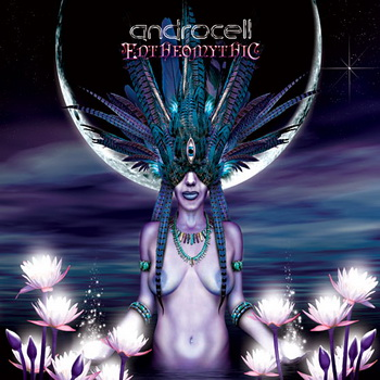 Androcell - Entheomythic