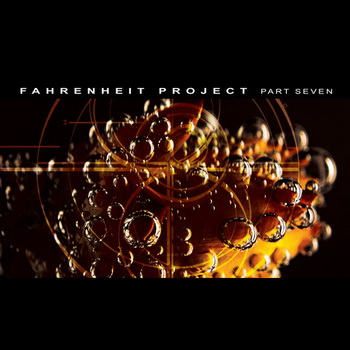 Fahrenheit Project Part Seven
