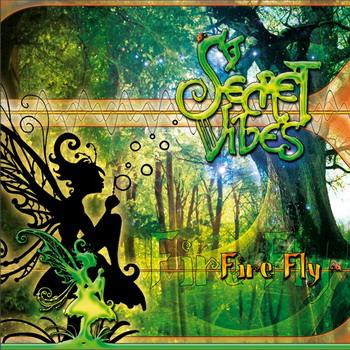 Secret Vibes - Firefly