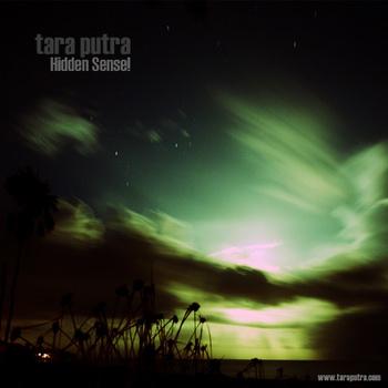 Tara Putra - Hidden Sense