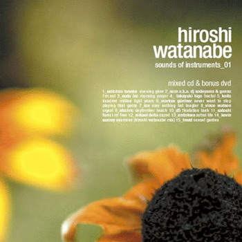 Hiroshi Watanabe - Sounds Of Instruments