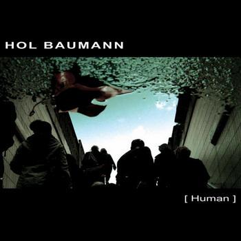 Hol Baumann - Human