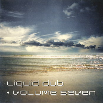 Liquid Dub Vol. 7
