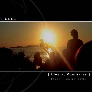 Cell - Live at Kumharas