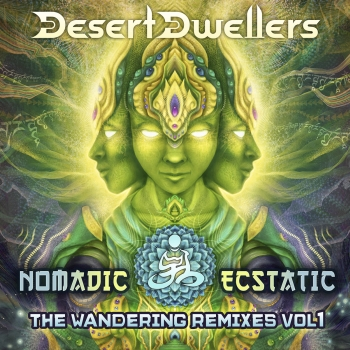 Desert Dwellers - Nomadic Ecstatic: The Wandering Remixes vol 1