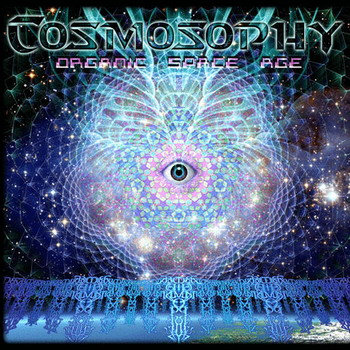 Cosmosophy - Organic Space Age