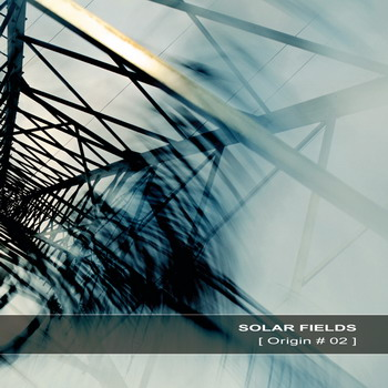Solar Fields - Origin #02