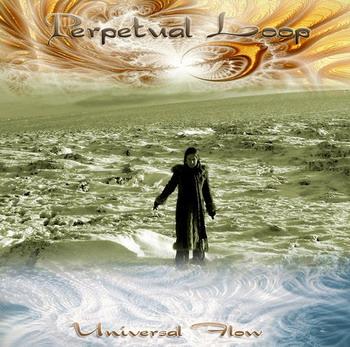 Perpetual Loop - Universal Flow