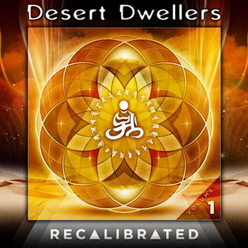 Desert Dwellers - Recalibrated Vol.1
