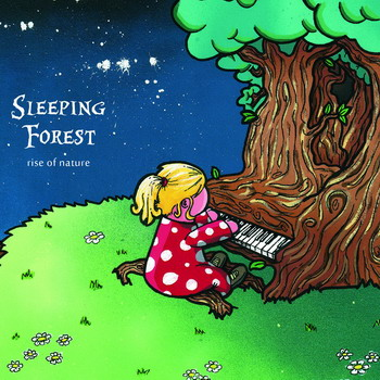 Sleeping Forest ‎– Rise Of Nature