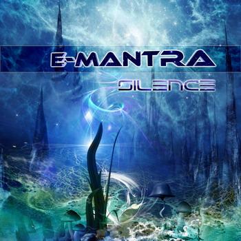 E-Mantra – Silence
