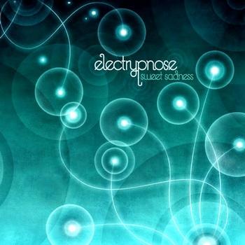 Electrypnose - Sweet Sadness