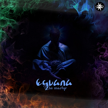 Eguana - The Martyr
