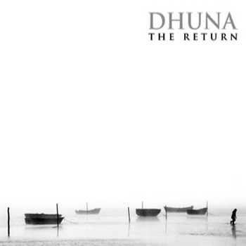 Dhuna - The Return