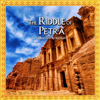 The Riddle Of Petra - Chillout From The Red Rock