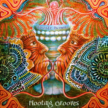 Flooting Grooves - Upsyde Downe